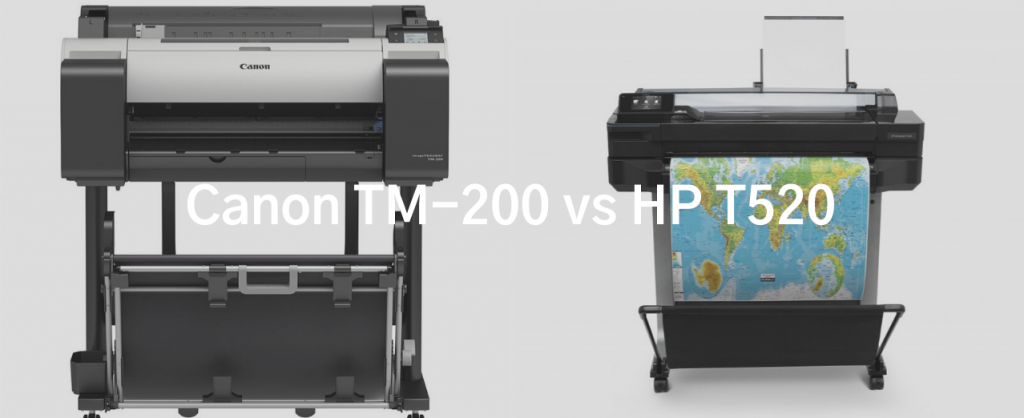 Images of Canon TM 200 and HP T520 large format printers