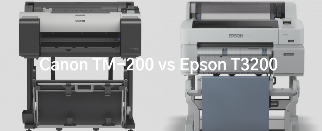 Canon TM 200 vs Epson T3200